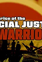 Rise of the Social Justice Warrior