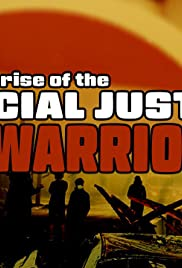 Rise of the Social Justice Warrior Poster