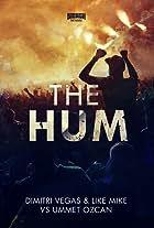 Dimitri Vegas & Like Mike vs. Ummet Ozcan: The Hum