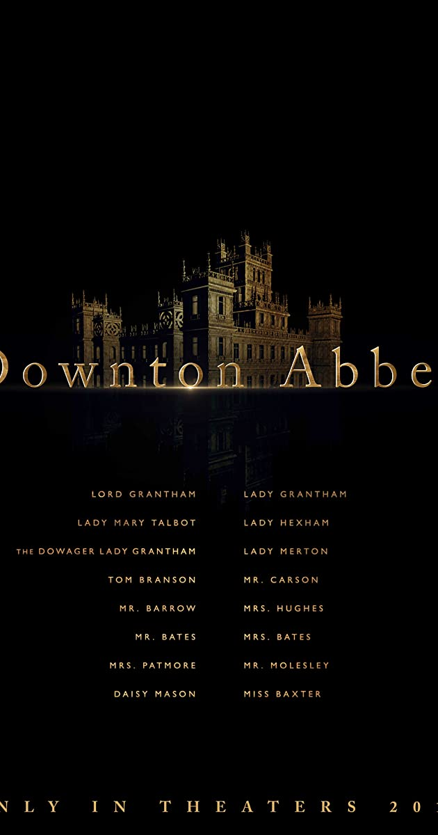 Watch Full HD Movie Downton Abbey (2019)