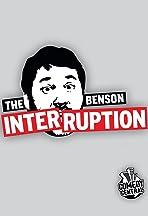 The Benson Interruption