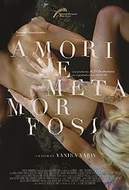 Amori e metamorfosi (2014) filme kostenlos