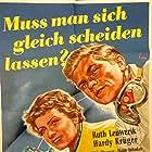 Hardy Krüger and Ruth Leuwerik in Muß man sich gleich scheiden lassen? (1953)