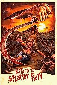 Return to Splatter Farm (2020)