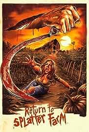 Return to Splatter Farm (2020) HDRip English Movie Watch Online Free