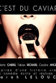 Primary photo for C'est du caviar