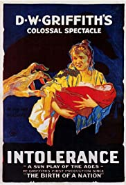 Intolerance (1916) Poster - Movie Forum, Cast, Reviews