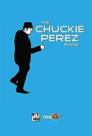 The Chuckie Perez Show (2016)