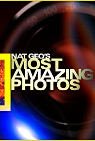 Primary photo for Nat Geo's Most Amazing Photos