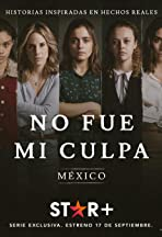 No fue mi culpa: México