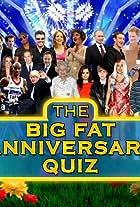 The Big Fat Anniversary Quiz