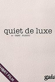 Quiet de luxe (2012)