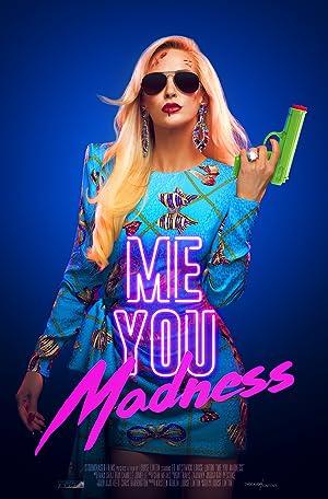 Where to stream Me You Madness