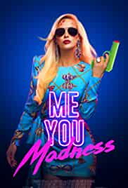 Me You Madness (2021) HDRip english Full Movie Watch Online Free MovieRulz