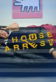 Primary photo for House Arrest
