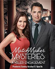 The Matchmaker Mysteries: A Killer Engagement (2019 TV Movie)
