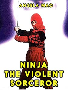 Ninja, the Violent Sorceror full movie kickass torrent