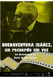 Buenaventura Ibáñez, un recuerdo sin voz