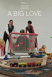 A Big Love Poster