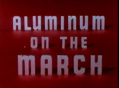 Movies must watch Aluminum on the March [2048x1536]