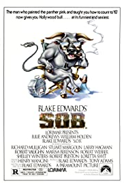 S.O.B. (1981) Poster - Movie Forum, Cast, Reviews