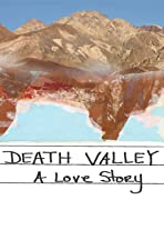 Death Valley: A Love Story