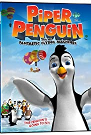 Piper Penguin and His Fantastic Flying Machines Poster