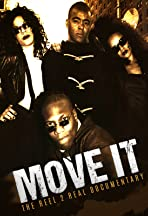 Move It: Reel 2 Real Documentary