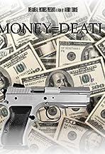 Money = Death