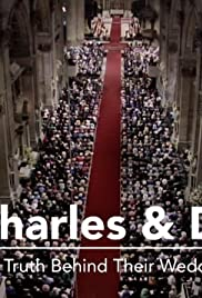 Charles & Di: The Truth Behind Their Wedding
