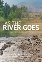 As the River Goes