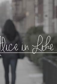 Alice in Like (2017)
