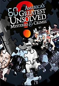 Latest english movie for free download America's 60 Greatest Unsolved Mysteries and Crimes by none [640x320]
