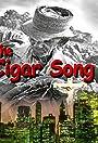 The Cigar Song-short film