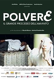 Polvere - Il grande processo dell'amianto Poster