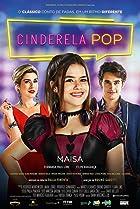 Cinderela Pop (2019) Poster