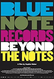 Blue Note Records: Beyond the Notes (2018) 720p