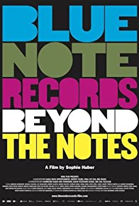 Primary photo for Blue Note Records: Beyond the Notes