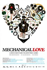 Mechanical Love (2007) Poster - Movie Forum, Cast, Reviews