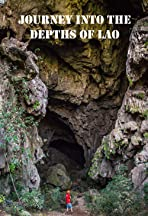 Journey into the depths of Lao