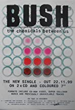 Bush: The Chemicals Between Us