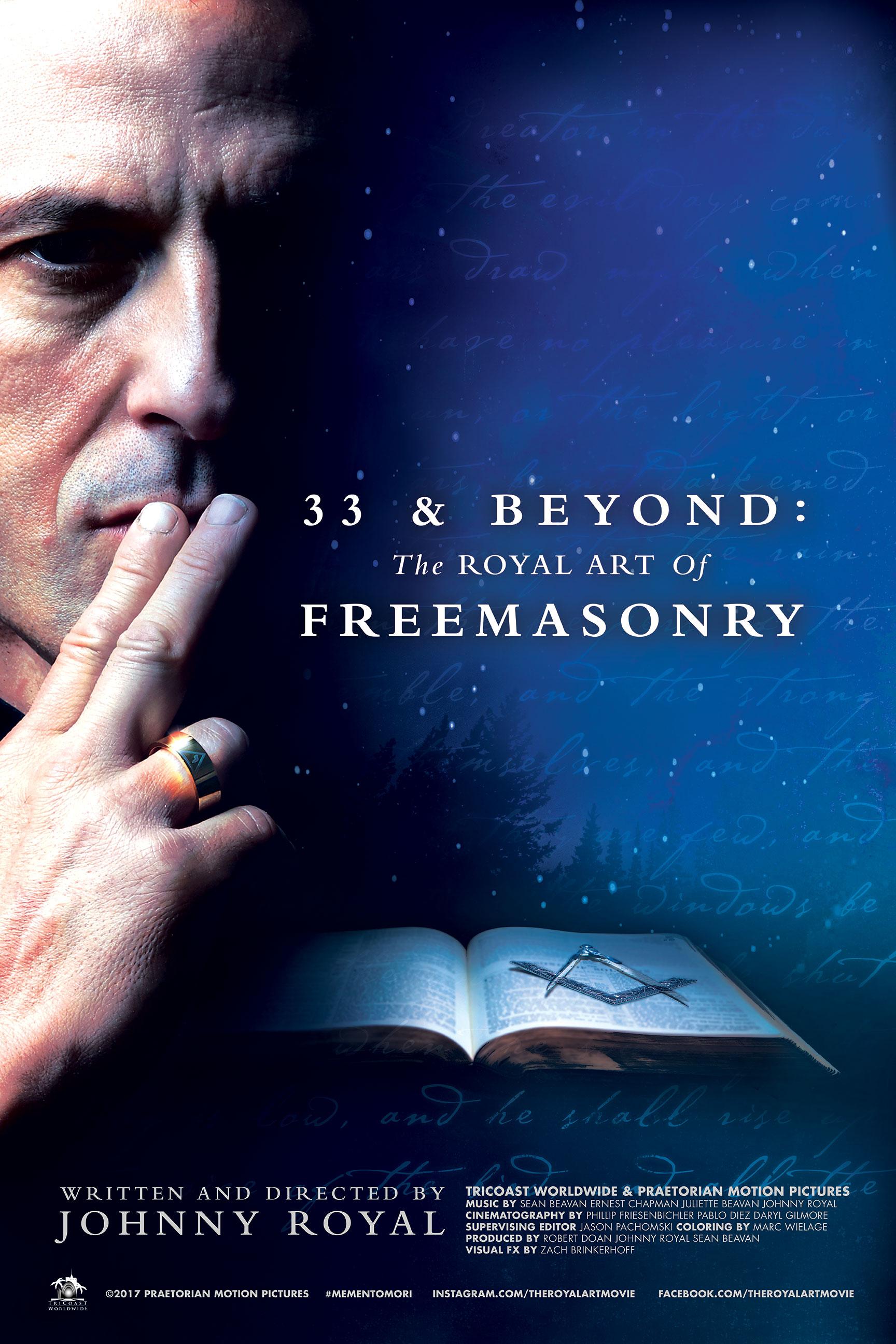 33 & Beyond: The Royal Art of Freemasonry (2017) - IMDb