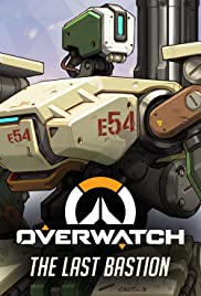 Overwatch: The Last Bastion Poster