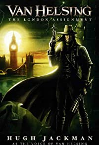 Primary photo for Van Helsing: The London Assignment