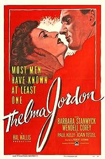 The File on Thelma Jordon (1949)