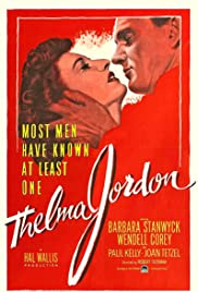 The File on Thelma Jordon (1950) Poster - Movie Forum, Cast, Reviews