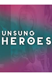 Unsung Heroes Poster
