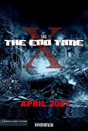 X: The End Time Poster