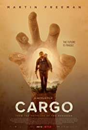 Cargo (2017) Poster - Movie Forum, Cast, Reviews