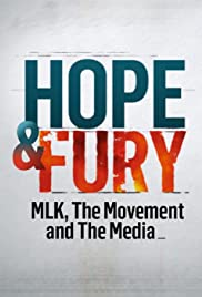 Hope & Fury: MLK, the Movement and the Media Poster
